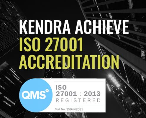 Kendra ISO-27001 Accreditation